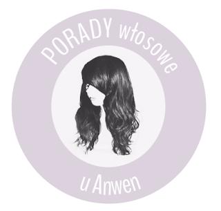 PORADY włosowe u Anwen – cienkie, ulizane włosy