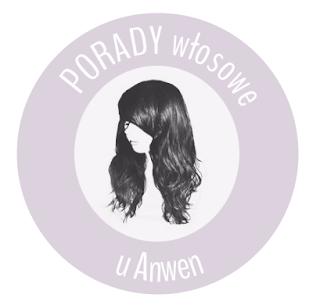 PORADY włosowe u Anwen – tłuste włosy na czubku głowy