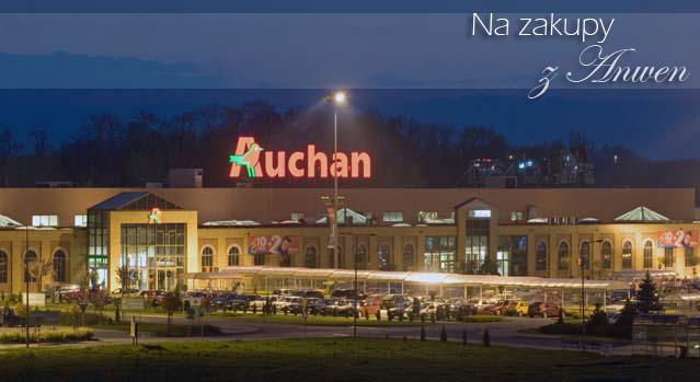 Na zakupy z Anwen: Auchan