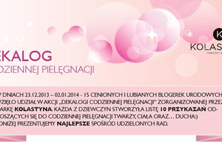 Blogowy dekalog codziennej pielęgnacji + wyniki konkursu z Kolastyną