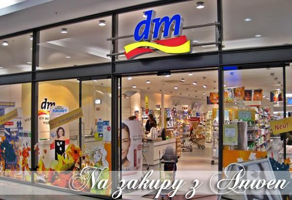 Na zakupy z Anwen: Drogeria DM
