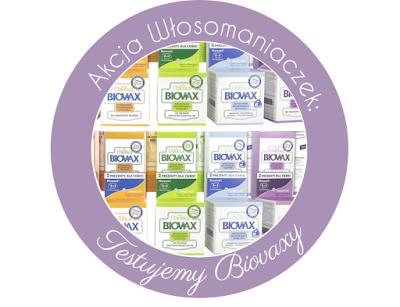 Akcja Włosomaniaczek – Testujemy Biovaxy!